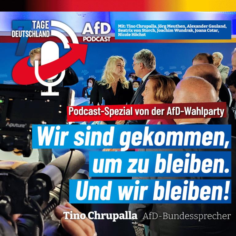 7 Tage Deutschland SPEZIAL – der Podcast direkt von der AfD-Wahlparty